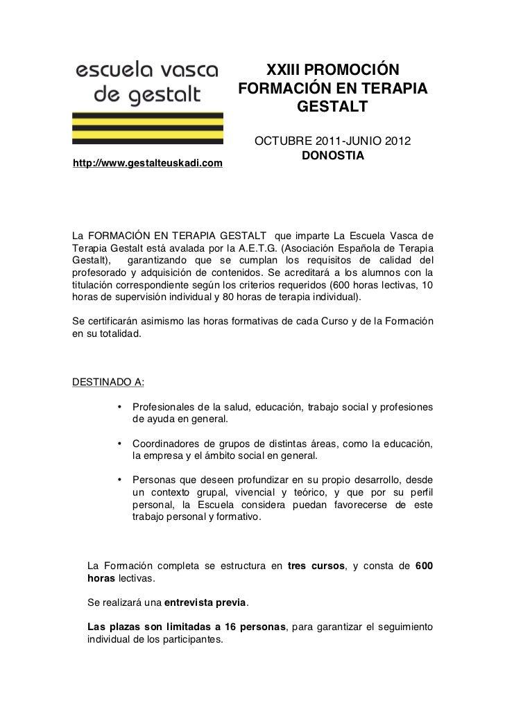 XXIII PROMOCIÓN                                     FORMACIÓN EN TERAPIA                                            GESTAL...