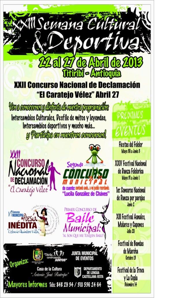 XXIII SEMANA CULTURAL Y DEPORTIVA EN TITIRIBÍ-ANTIOQUIA 2013