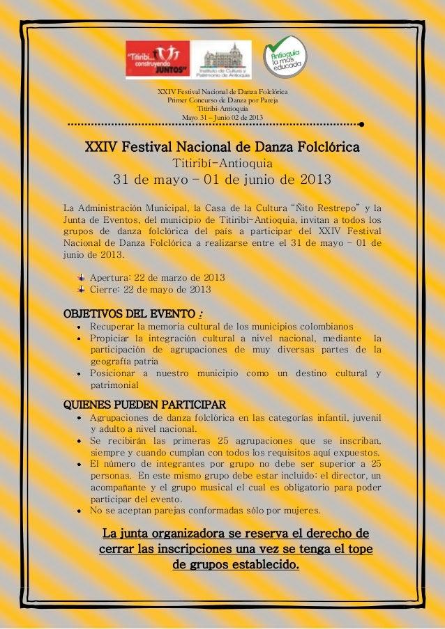 XXIV Festival Nacional de Danza Folclórica                       Primer Concurso de Danza por Pareja                      ...
