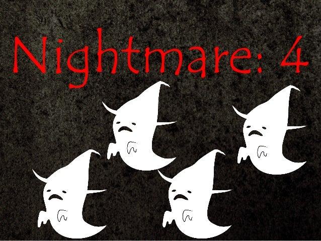 Nightmare: 4