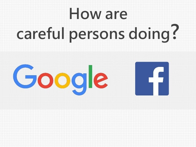 How are careful persons doing?
