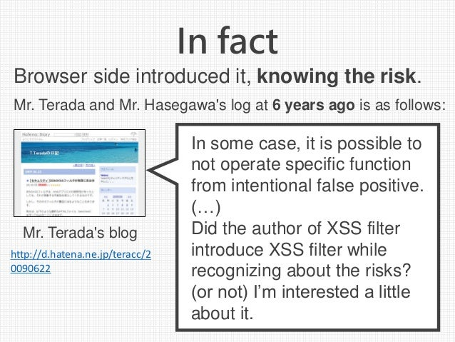 In fact In some case, it is possible to not operate specific function from intentional false positive. (…) Did the author ...