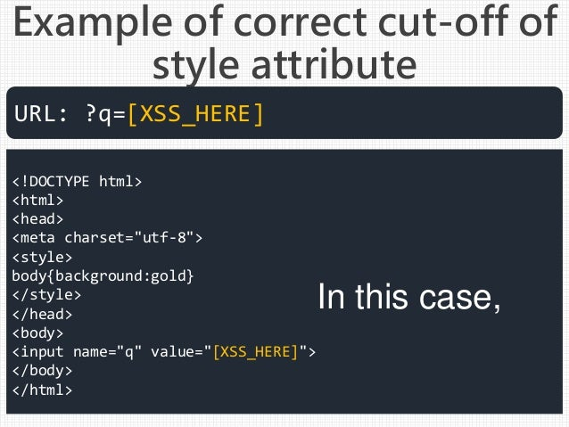 """Example of correct cut-off of style attribute <!DOCTYPE html> <html> <head> <meta charset=""""utf-8""""> <style> body{background..."""
