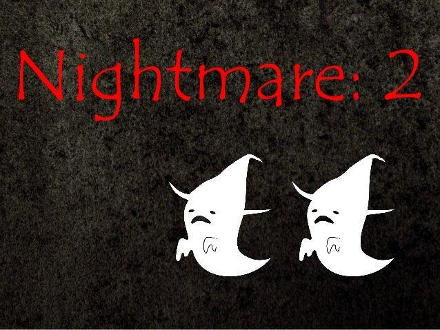 Nightmare: 2