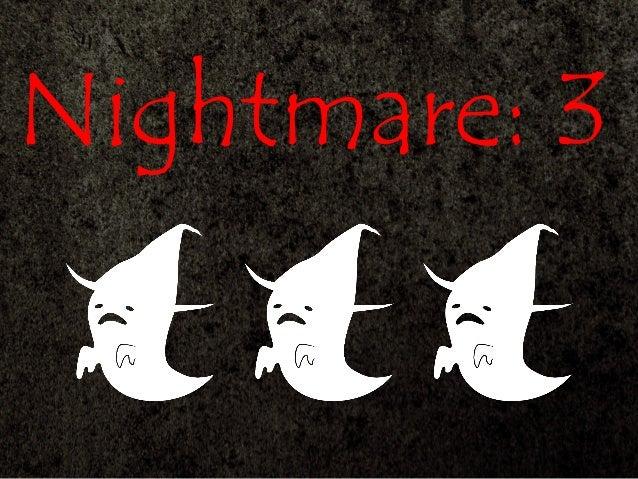 Nightmare: 3