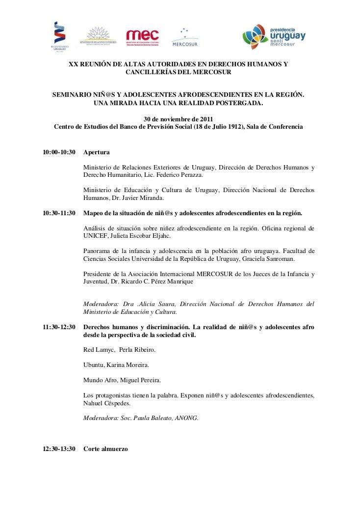 XX REUNIÓN DE ALTAS AUTORIDADES EN DERECHOS HUMANOS Y                      CANCILLERÍAS DEL MERCOSUR   SEMINARIO NIÑ@S Y A...