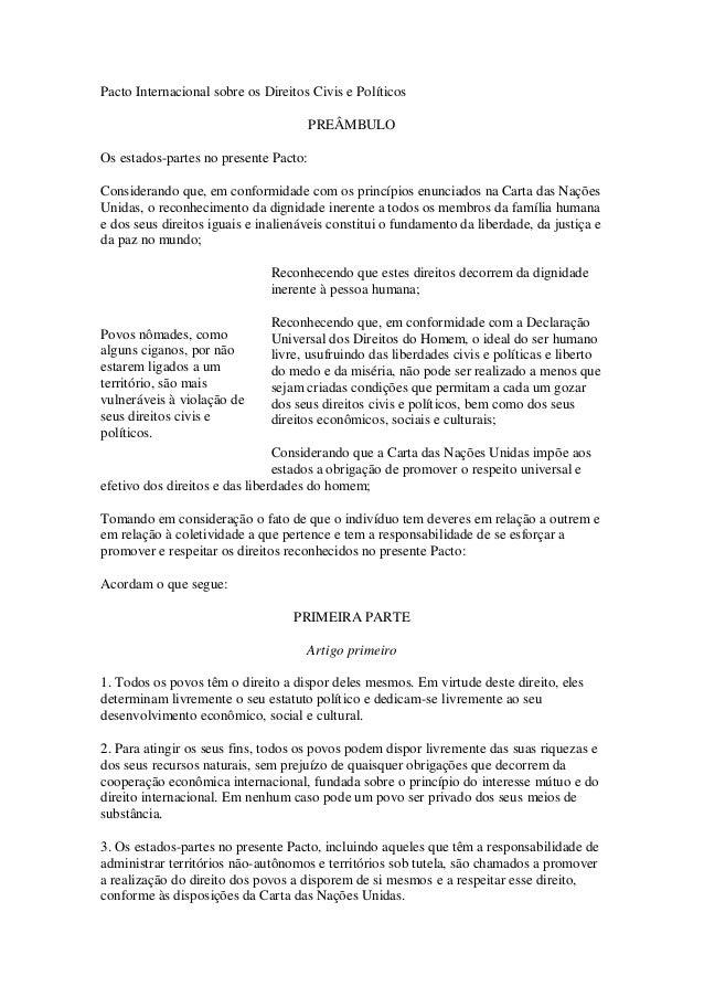 Pacto Internacional sobre os Direitos Civis e Políticos PREÂMBULO Os estados-partes no presente Pacto: Considerando que, e...