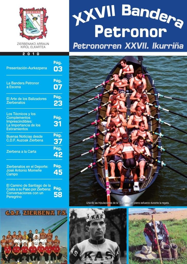 XXVII BANDERA PETRONOR    REGATA DE TRAINERAS 2010    ESTROPADAK 2010 ZIERBENAPETRONORREN XXVII. IKURRIÑA
