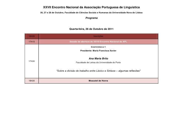 XXVII Encontro Nacional da Associação Portuguesa de Linguística        26, 27 e 28 de Outubro, Faculdade de Ciências Socia...