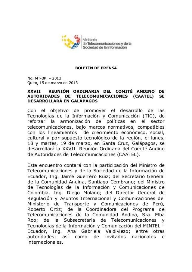 BOLETÍN DE PRENSANo. MT-BP – 2013Quito, 15 de marzo de 2013XXVII  REUNIÓN ORDINARIA DEL COMITÉ ANDINO              DEAUTOR...