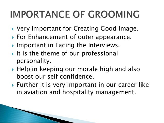importance of grooming in personal life Many parents worry about online grooming so it's important to talk  whether in real life or online tell them they shouldn't talk privately or give personal.