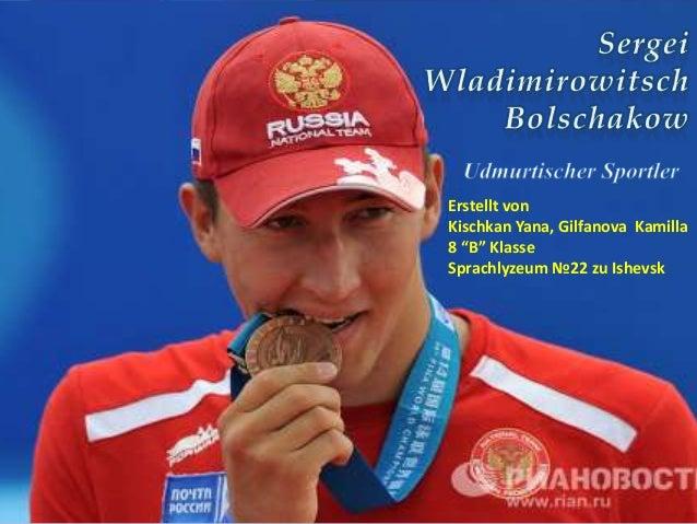 """Erstellt von Kischkan Yana, Gilfanova Kamilla 8 """"B"""" Klasse Sprachlyzeum №22 zu Ishevsk"""