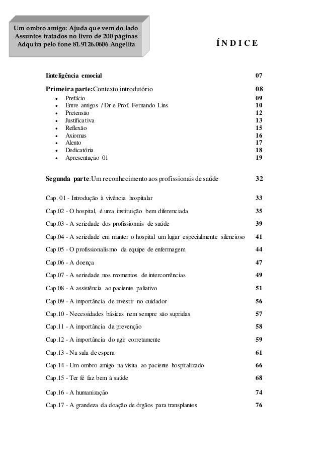 Í N D I C E  Um ombro amigo: Ajuda que vem do lado  Assuntos tratados no livro de 200 páginas  Adquira pelo fone 81.9126.0...