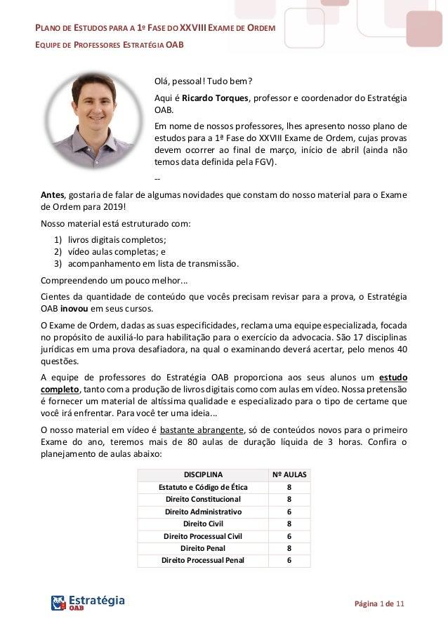 PLANO DE ESTUDOS PARA A 1º FASE DO XXVIII EXAME DE ORDEM EQUIPE DE PROFESSORES ESTRATÉGIA OAB Página 1 de 11 Olá, pessoal!...