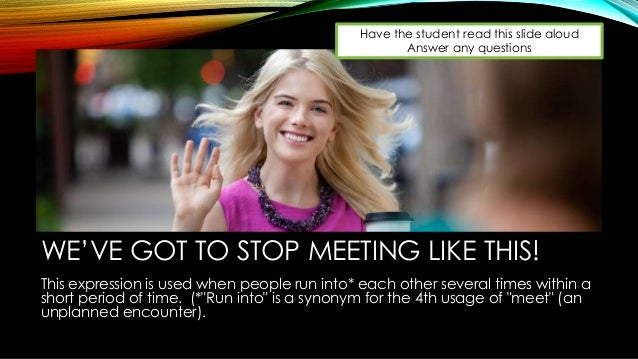 Teacher version weve got to stop meeting like this lesson 3 of mi 7 m4hsunfo