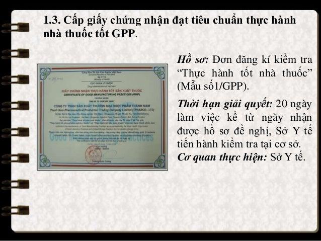 """1.3. Cấp giấy chứng nhận đạt tiêu chuẩn thực hành nhà thuốc tốt GPP. Hồ sơ: Đơn đăng kí kiểm tra """"Thực hành tốt nhà thuốc""""..."""