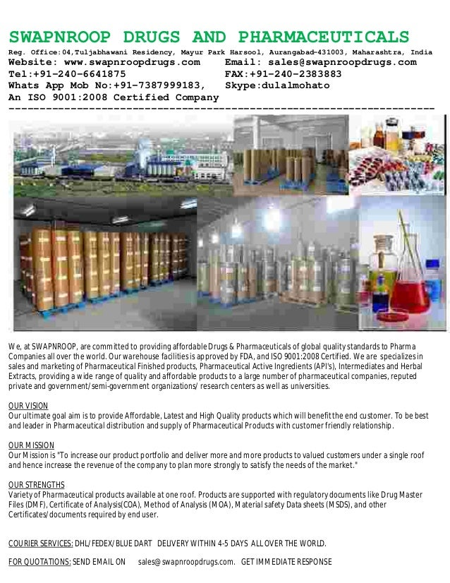 SWAPNROOP DRUGS AND PHARMACEUTICALS Reg. Office:04,Tuljabhawani Residency, Mayur Park Harsool, Aurangabad-431003, Maharash...