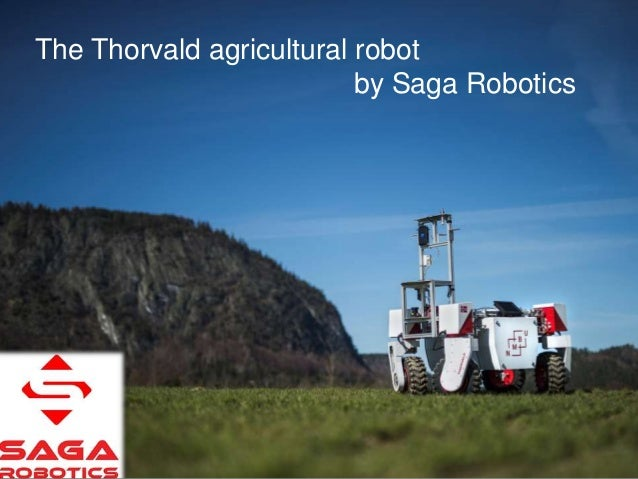 Thorvald II 1Norwegian University of Life Sciences The Thorvald agricultural robot by Saga Robotics