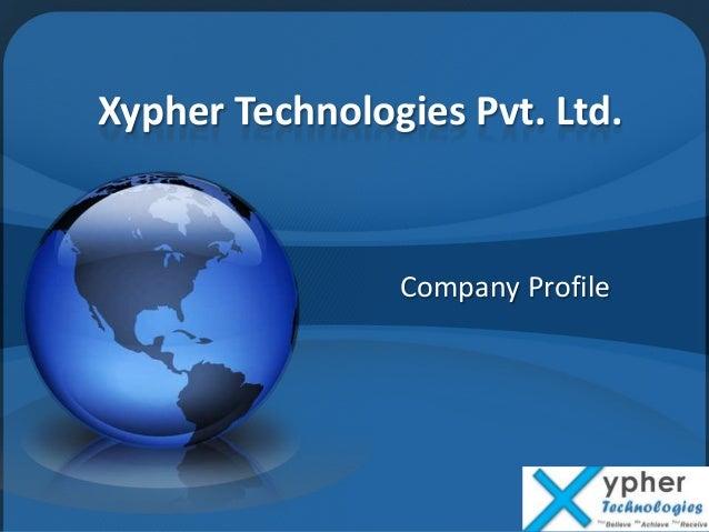 Xypher Technologies Pvt. Ltd. Company Profile