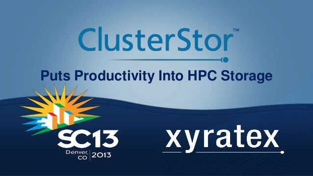 Puts Productivity Into HPC Storage
