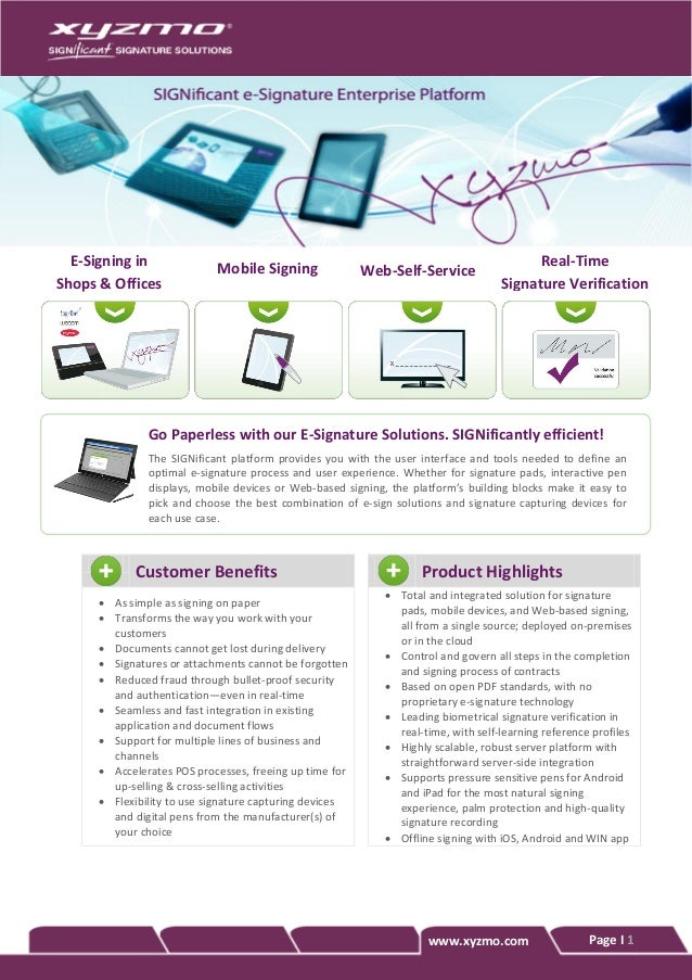 Page I 1 Customer Benefits Product Highlights  As simple as signing on paper  Transforms the way you work with your cust...