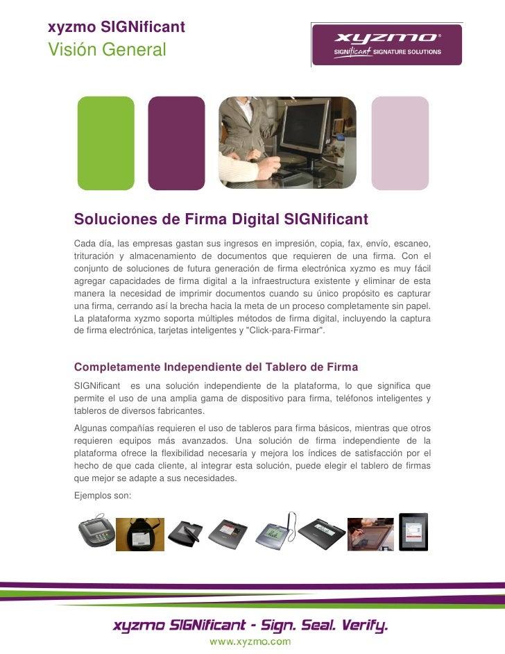 xyzmo SIGNificantVisión General   Soluciones de Firma Digital SIGNificant   Cada día, las empresas gastan sus ingresos en ...