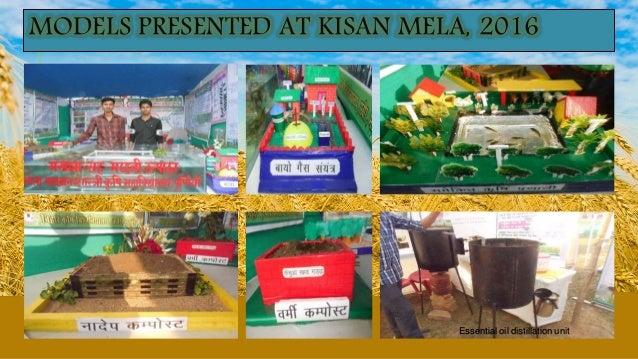 MODELS PRESENTED AT KISAN MELA, 2016 Essential oil distillation unit