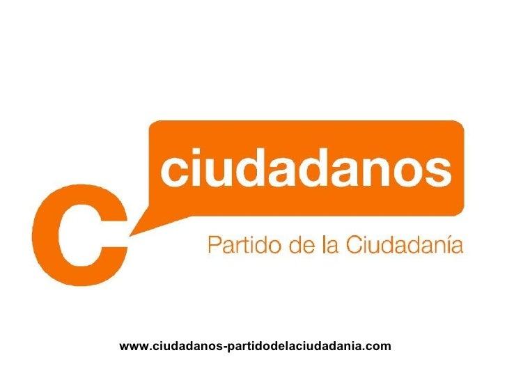 www.ciudadanos-partidodelaciudadania.com