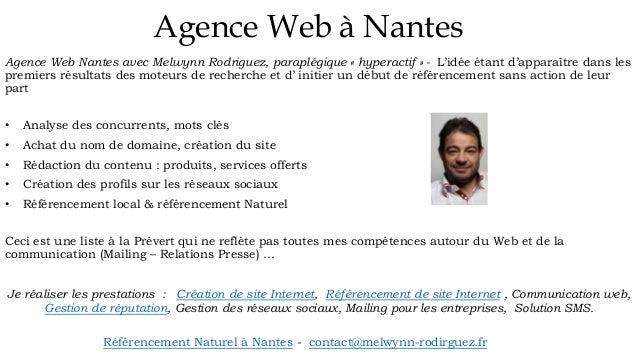 Agence Web à Nantes Agence Web Nantes avec Melwynn Rodriguez, paraplégique « hyperactif » - L'idée étant d'apparaître dans...