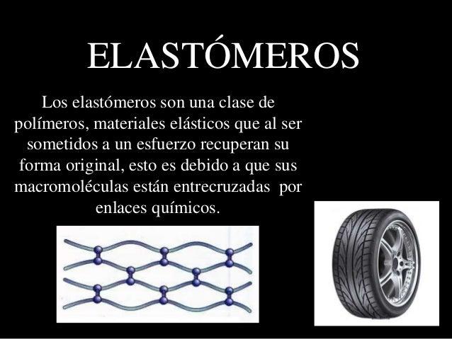 Resultado de imagen para elastomeros