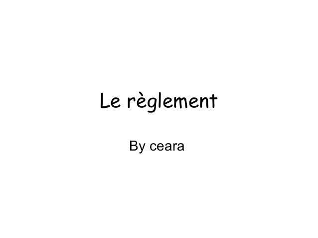 Le règlement By ceara