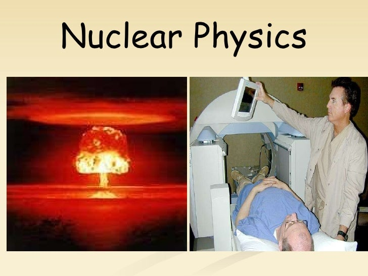 Nuclear and Atomic Physics