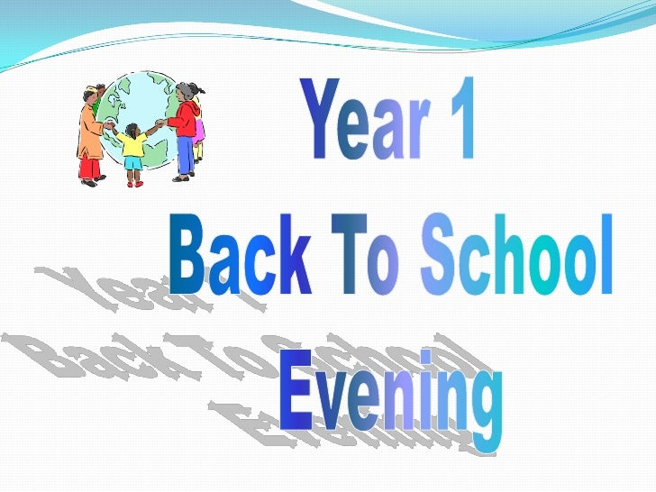Year 1<br />Back To School<br />Evening<br />