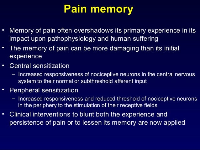 Summary • Pain is not just a sensation but is a more complex phenomenon • Pain can be blocked at many places • Chemicals p...