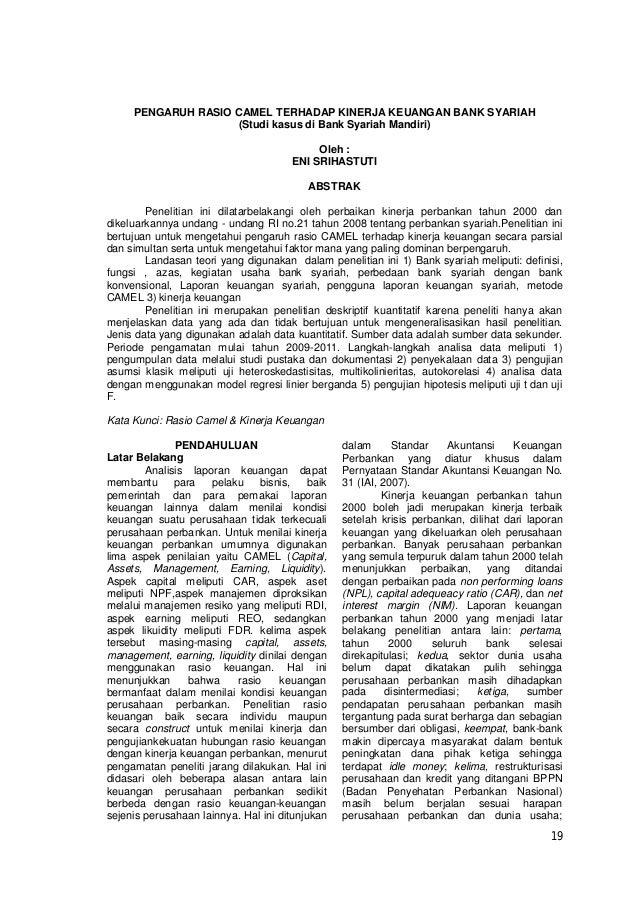 19 PENGARUH RASIO CAMEL TERHADAP KINERJA KEUANGAN BANK SYARIAH (Studi kasus di Bank Syariah Mandiri) Oleh : ENI SRIHASTUTI...
