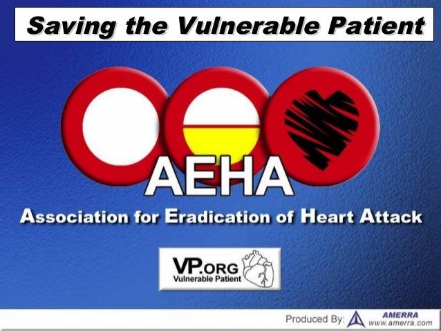 Saving the Vulnerable PatientSaving the Vulnerable Patient