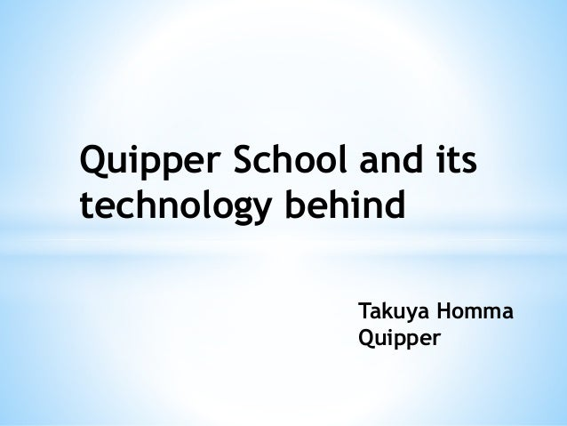 Quipper school and its technology behind quipper school and its technology behind takuya homma quipper stopboris Gallery