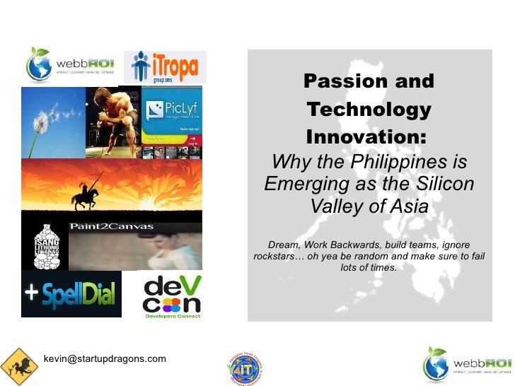 Passion and Technology Innovation:   Why the Philippines is Emerging as the Silicon Valley of Asia Dream, Work Backwards, ...