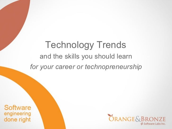 Technology Trends and the skills you should learn for your career or technopreneurship