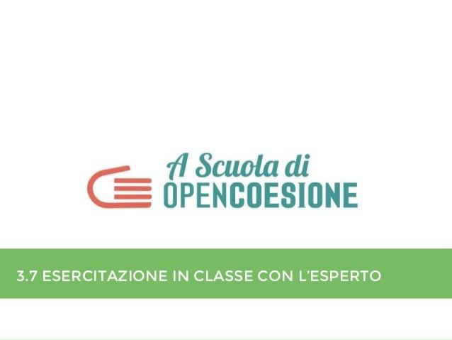 3.7 ESERCITAZIONE IN CLASSE CON L'ESPERTO