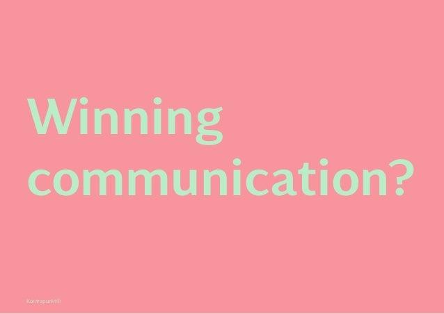 Kontrapunkt© Winning communication?