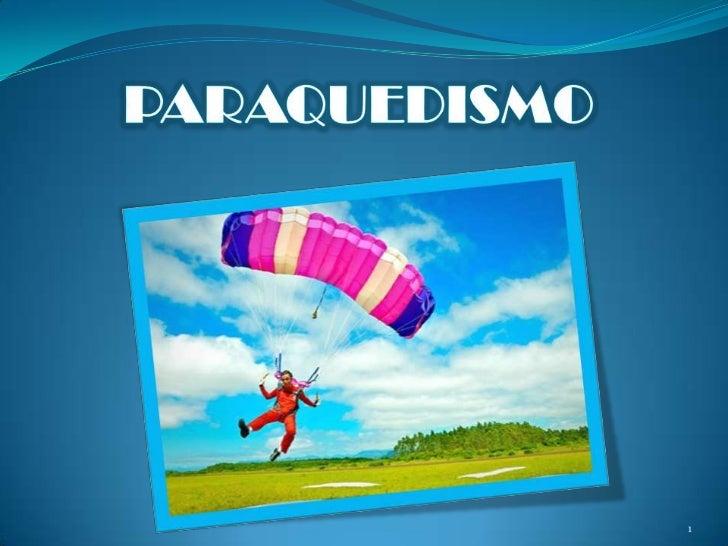 PARAQUEDISMO<br />1<br />