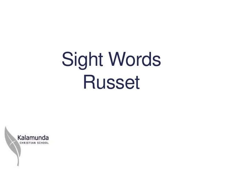 Sight Words  Russet