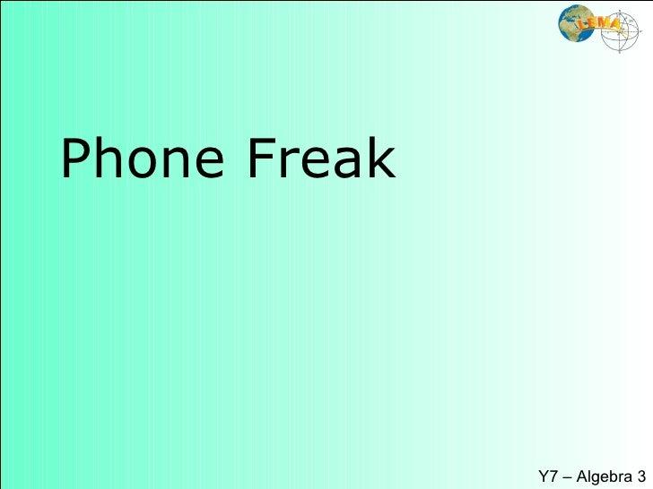 Phone Freak Y7 – Algebra 3