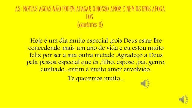 AS MUITAS AGUAS NÃO PODEM APAGAR O NOSSO AMOR E NEM OS RIOS AFOGÁ LOS. (cantares 8) Hoje é um dia muito especial ,pois Deu...