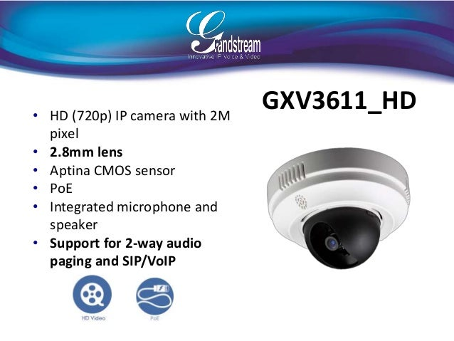 Grandstream Surveillance Presentation 06/2014
