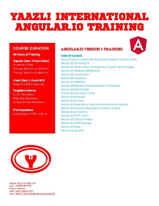 YAAZLI INTERNATIONAL ANGULAR.IO TRAINING ANGULAR.IOVERSION4TRAINING Table Of Contents Section 01: Environment [OS & Browse...