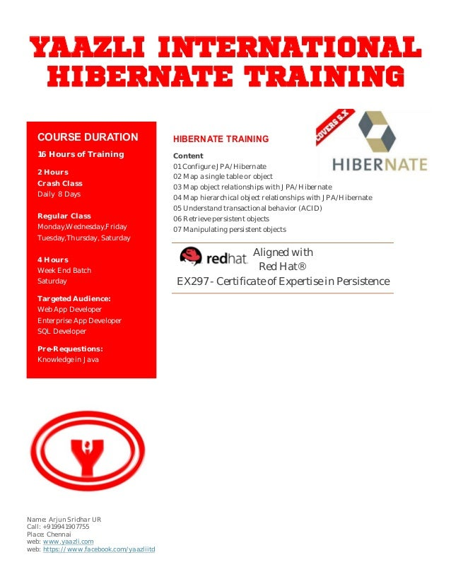 YAAZLI INTERNATIONAL HIBERNATE TRAINING HIBERNATE TRAINING Content 01 Configure JPA/Hibernate 02 Map a single table or obj...