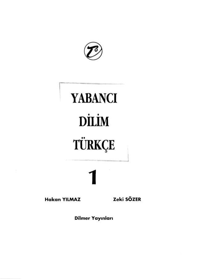 YABANCI • • DILIM • • TÜRKÇE 1 Hakan YILMAZ Zeki SOZER Dilmer Yayınları