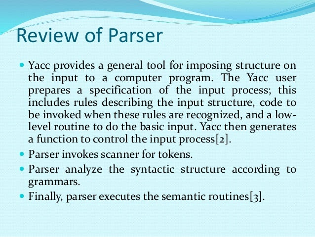 Yacc Yet Another Compiler Compiler
